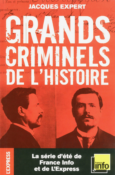 GRANDS CRIMINELS DE L´HISTOIRE
