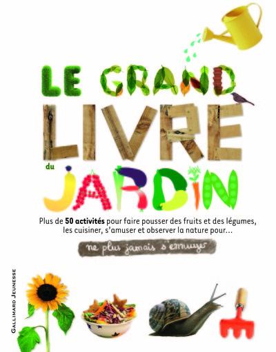 GRAND LIVRE DU JARDIN