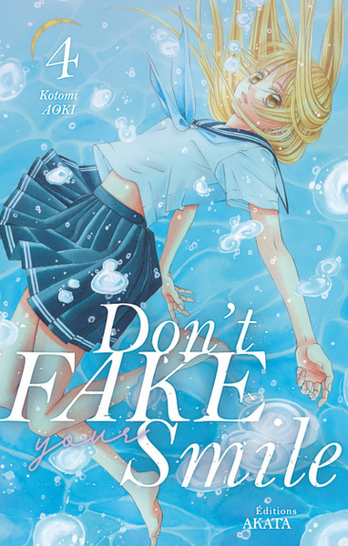 DON´T FAKE YOUR SMILE - TOME 4 - VOL04