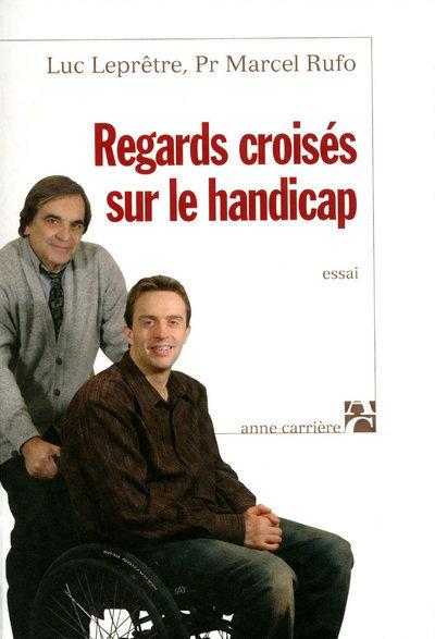 REGARDS CROISES SUR LE HANDICAP