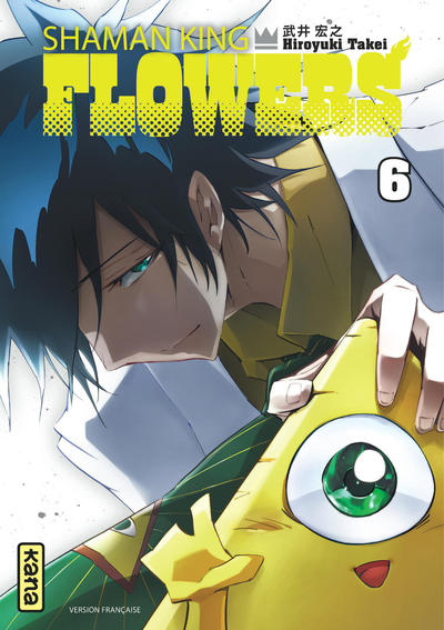 SHAMAN KING FLOWERS - TOME 6