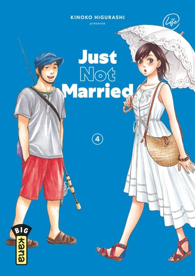 JUST NOT MARRIED - TOME 4