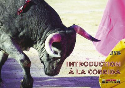 INTRODUCTION A LA CORRIDA