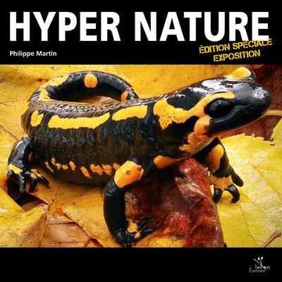 HYPER NATURE (EDITION SPECIALE EXPOSITION SENAT)