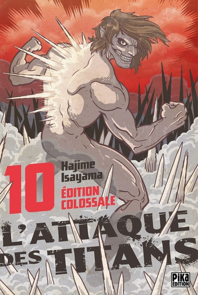 L´ATTAQUE DES TITANS - EDITION COLOSSALE - L´ATTAQUE DES TITANS EDITION COLOSSALE T10