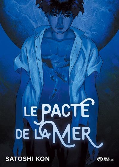 PACTE DE LA MER - T01 - LE PACTE DE LA MER