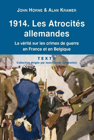 1914 - ATROCITES ALLEMANDES