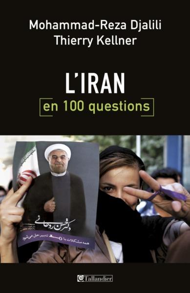 100 QUESTIONS SUR L IRAN