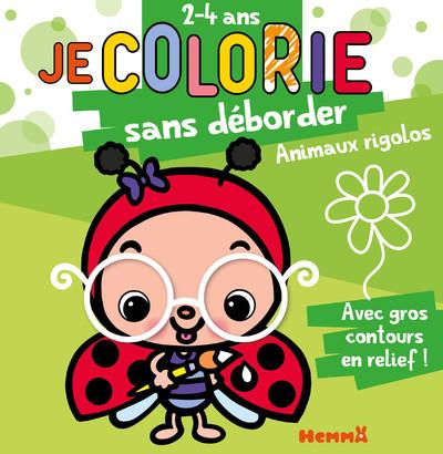 JE COLORIE SANS DEBORDER (2-4 ANS) - ANIMAUX RIGOLOS