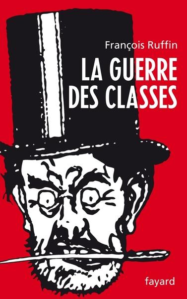 GUERRE DES CLASSES