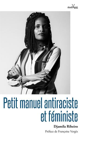 PETIT MANUEL ANTIRACISTE ET FEMINISTE