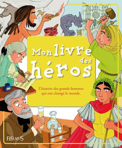 MON LIVRE DES HEROS (+ CD)