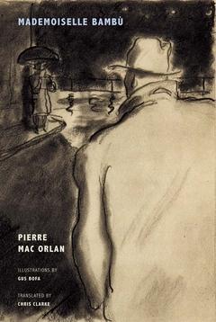 PIERRE MAC ORLAN MADEMOISELLE BAMBU /ANGLAIS