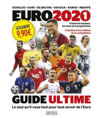 EURO 2021 - TOUTES LES EQUIPES, LES STARS ET LE PROGRAMME - L´HISTOIRE ET LES CHIFFRES DE LA COMPETI
