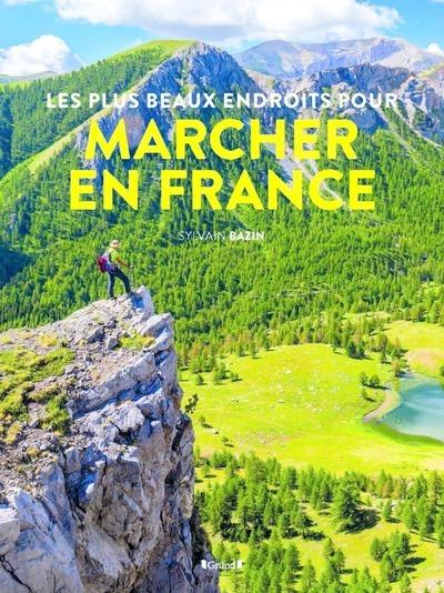 PLUS BEAUX ENDROITS POUR MARCHER EN FRANCE