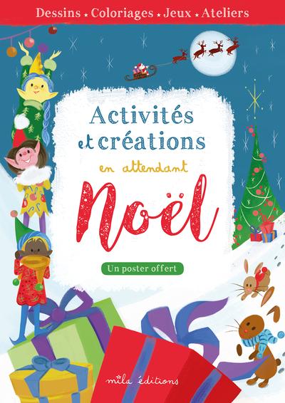 ACTIVITES ET CREATIONS EN ATTENDANT NOEL