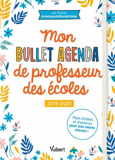 BULLET AGENDA DE PROFESSEUR DES ECOLES 2019/2020 (MON)