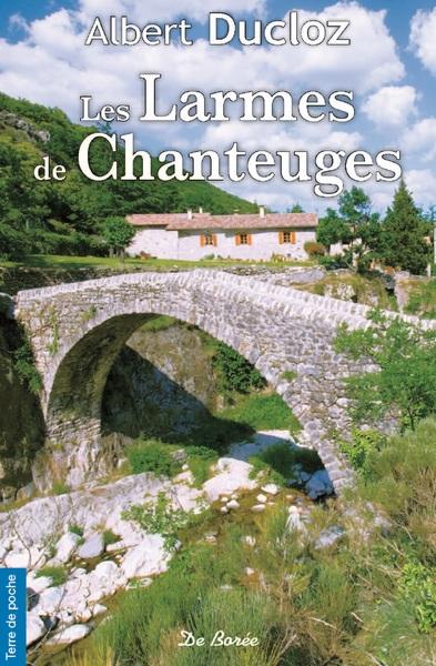 LARMES DE CHANTEUGES (LES) - POCHE