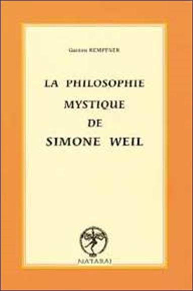 PHILOSOPHIE MYSTIQUE DE SIMONE WEIL