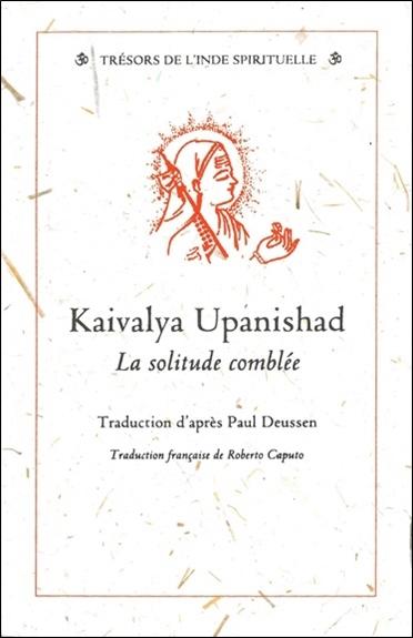 KAIVALYA UPANISHAD - SOLITUDE COMBLEE