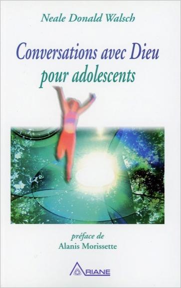 CONVERSATIONS AVEC DIEU POUR ADOLESCENTS
