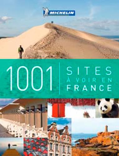 1001 SITES A VOIR EN FRANCE