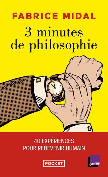 3 MINUTES DE PHILOSOPHIE