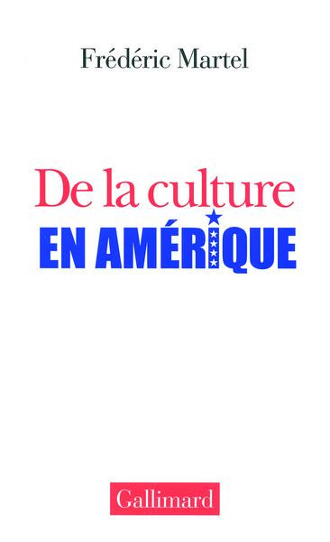 DE LA CULTURE EN AMERIQUE