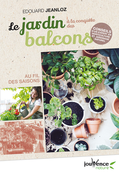JARDIN A LA CONQUETE DES BALCONS (LE)