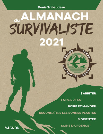 ALMANACH DU SURVIVALISTE 2021