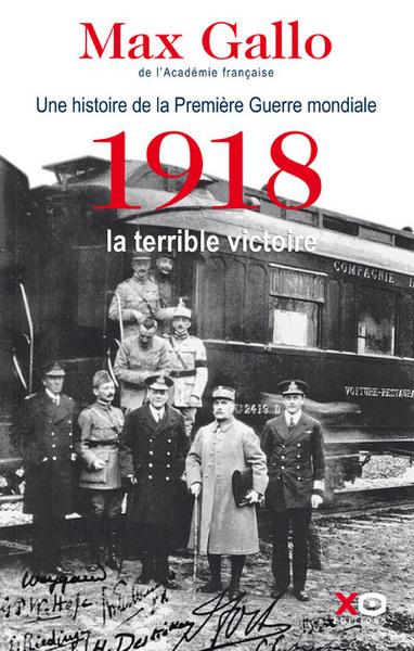 1918- LA TERRIBLE VICTOIRE