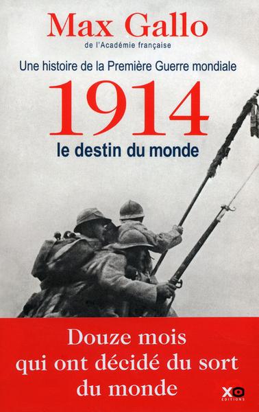 1914  LE DESTIN DU MONDE