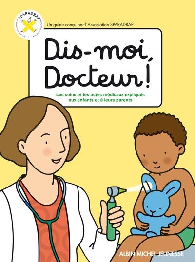 DIS-MOI, DOCTEUR !