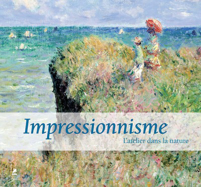 IMPRESSIONNISME - L´ATELIER DANS LA NATURE