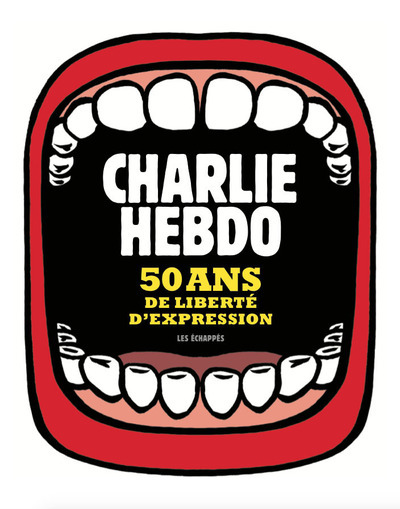 CHARLIE HEBDO 50 ANS DE LIBERTE D´EXPRESSION