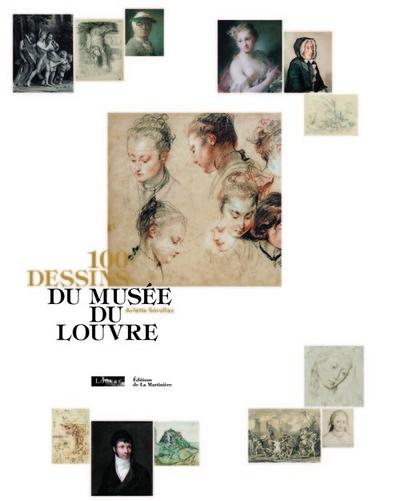 100 DESSINS DU MUSEE DU LOUVRE