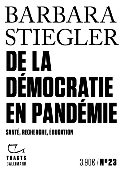 DE LA DEMOCRATIE EN PANDEMIE - SANTE, RECHERCHE, EDUCATION