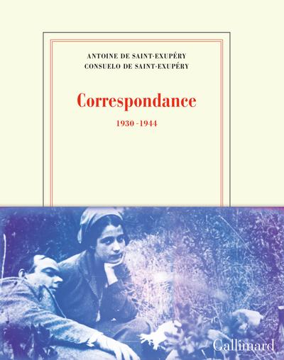 CORRESPONDANCE - SAINT EXUPERY (1931-1944)