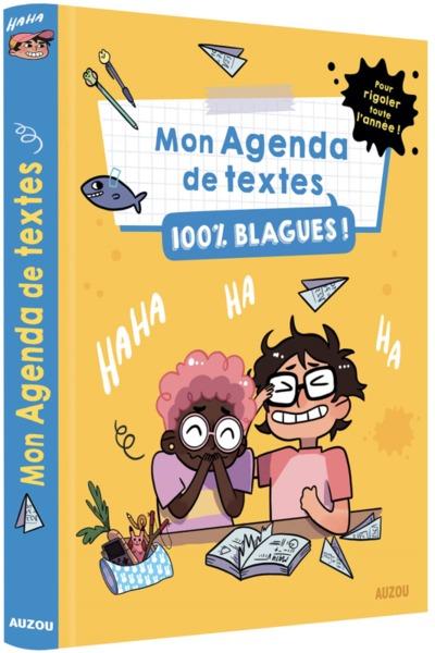 MON AGENDA DE TEXTE 100% BLAGUES - POUR RIGOLER TOUTE L´ANNEE !