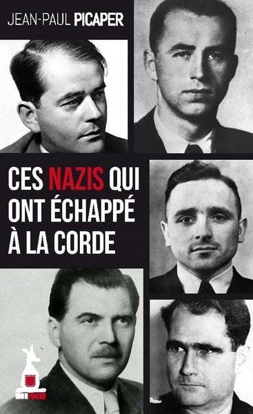CES NAZIS QUI ONT ECHAPPE A LA CORDE