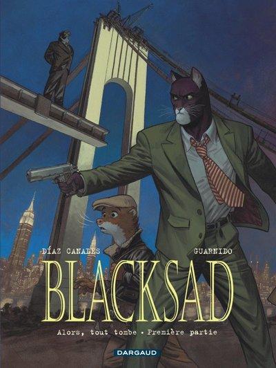 BLACKSAD - TOME 6 - ALORS, TOUT TOMBE. PREMIERE PARTIE