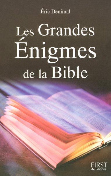 GRANDES ENIGMES DE LA BIBLE