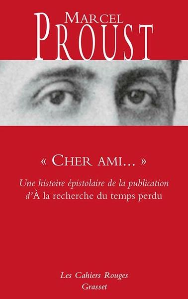 """"""" CHER AMI... """" - UNE HISTOIRE EPISTOLAIRE DE LA PUBLICATION D´ A LA RECHER"""