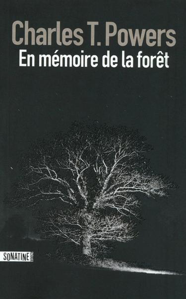 EN MEMOIRE DE LA FORET