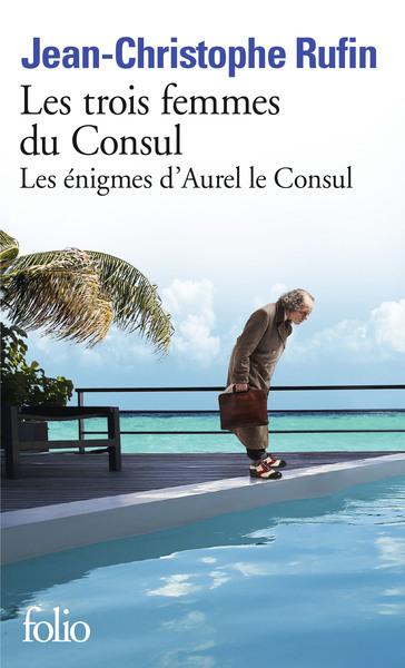 ENIGMES D´AUREL LE CONSUL - II - LES TROIS FEMMES DU CONSUL