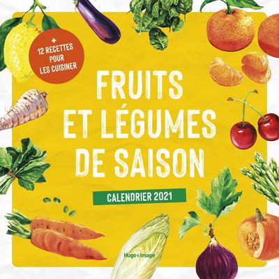 CALENDRIER MURAL FRUITS ET LEGUMES DE SAISON 2021