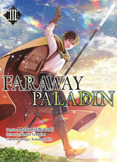 FARAWAY PALADIN T03 - VOL03