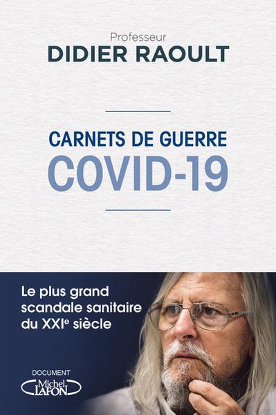 CARNETS DE GUERRE - COVID  -  19