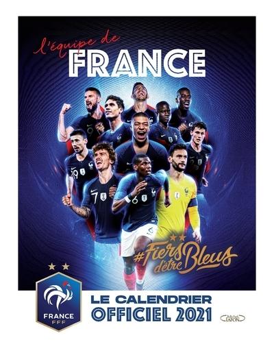 CALENDRIER OFFICIEL 2021 DE L´EQUIPE DE FRANCE
