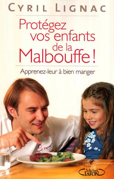 PROTEGEZ VOS ENFANTS DE LA MALBOUFFE